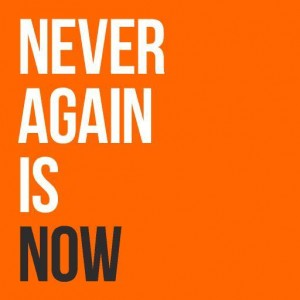 Never Again Is Now